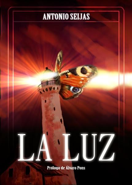 LA LUZ de Antonio Seijas | Edicions de Ponent