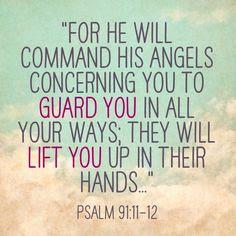 Psalm 91:11 - 12