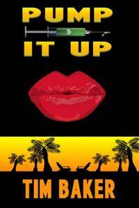 Pump It Up by Tim Baker