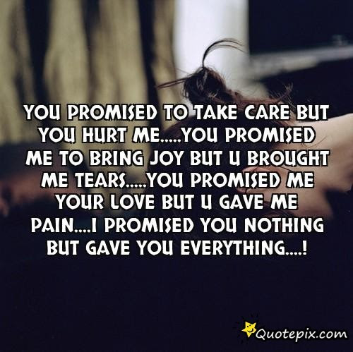 Quotes About Hurting You 145 Quotes