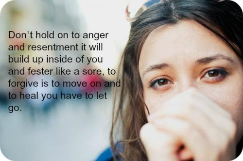 Letting Go Of Anger And Resentment Quotes Quotations Sayings 2019
