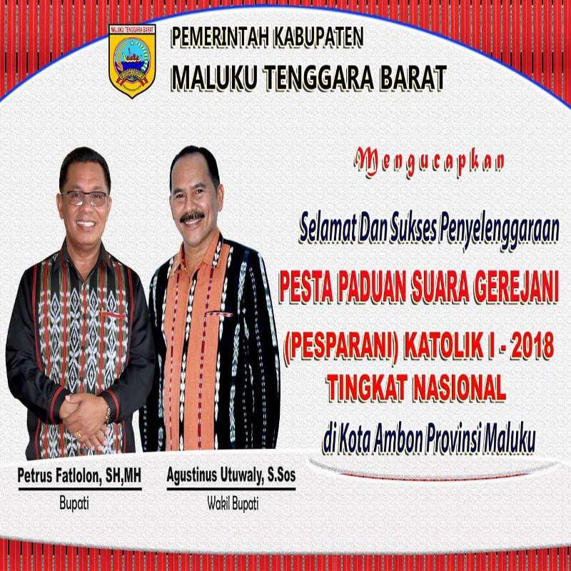 Bupati dan Wakil Bupati Maluku Tenggara Barat Ucapkan Selamat dan Sukses Pelaksanaan Pesparani I Nasional di Ambon