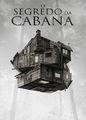 O Segredo da Cabana | filmes-netflix.blogspot.com