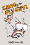 Shoo, Fly Guy! (Fly Guy)