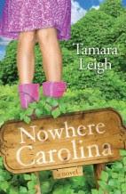 Nowhere Carolina by Tamara Leigh