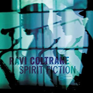 Ravi Coltrane  - Spirit Fiction  cover