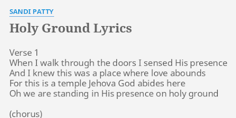 We Are Standing On Holy Grounds Lyrics