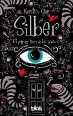 Silber. El primer libro de los sueños (Silber I) Kerstin Gier