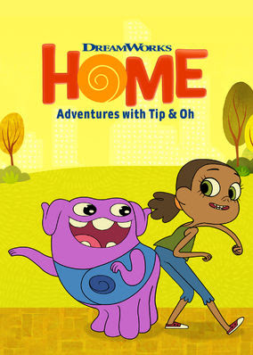 Home: Adventures with Tip & Oh - Season 1