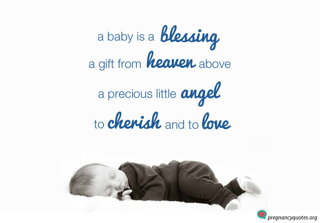 A Baby Is A Blessing Cute Sweet Saying Pregnancy Quotes