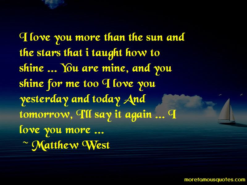 Love U More Than Yesterday Quotes Top 16 Quotes About Love U More