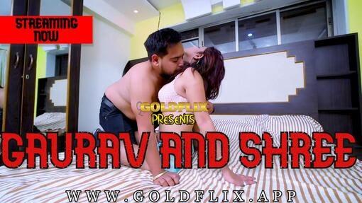 Gaurav And Shree (2021) - GoldFlix Short Film