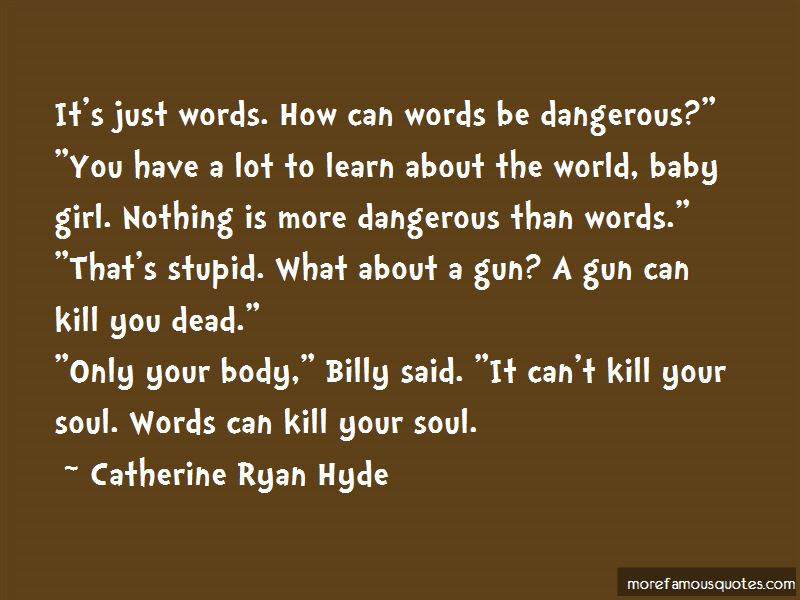 Words Can Kill Quotes Top 35 Quotes About Words Can Kill From