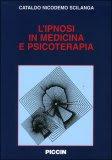 L'ipnosi in Medicina e Psicoterapia