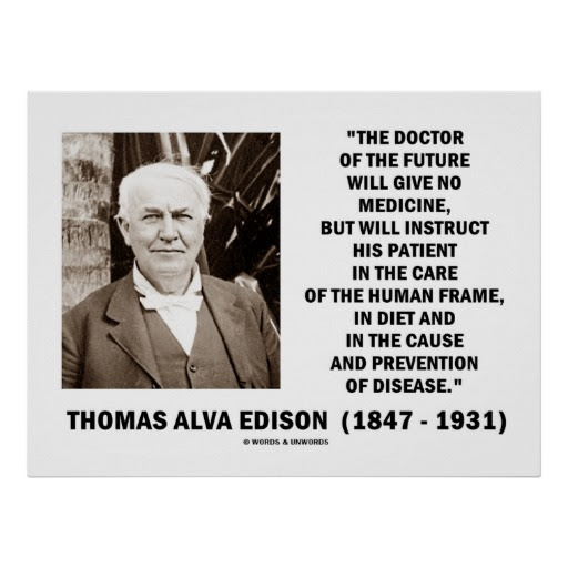 Doctor Of The Future Thomas Edison Health By Harvey