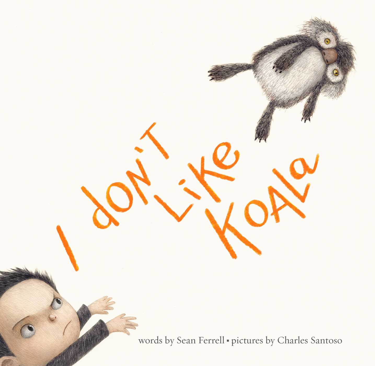 I don't like koala by Sean Ferrell book cover