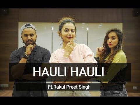 Hauli Hauli dance by Rakul Preet Singh