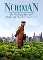 Norman: The Moderate Rise and Tragic...