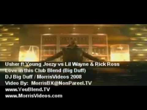 Usher x Young Jeezy vs Lil Wayne x Rick Ross - Love in this Club