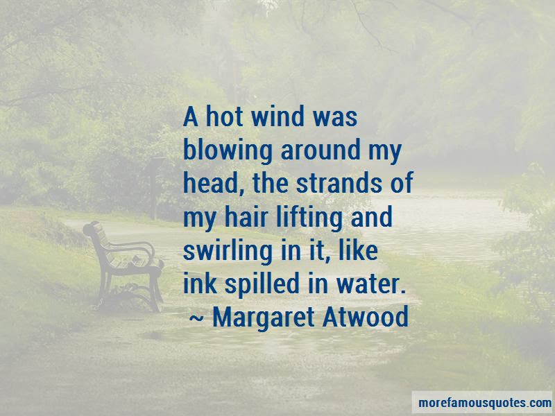 Hair Blowing Wind Quotes Top 14 Quotes About Hair Blowing Wind From