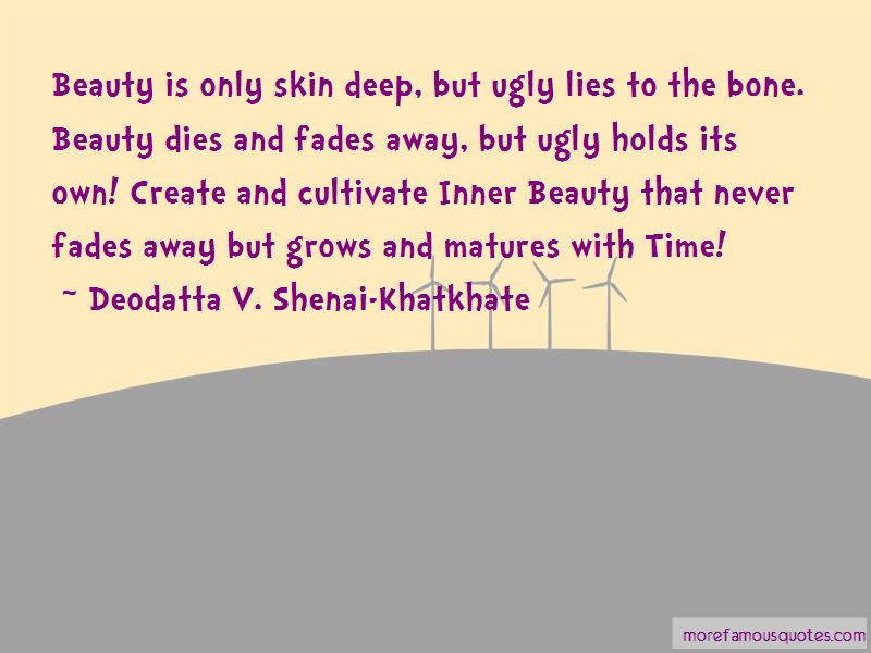 Quotes About Beauty Only Skin Deep Top 20 Beauty Only Skin Deep