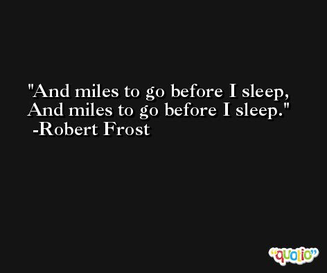 Robert Frost Quotes At Quotio