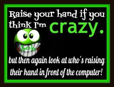 If You Think Im Crazy Pictures, Photos, and Images for Facebook, Tumblr, Pinterest, and Twitter