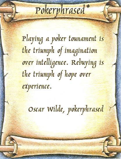 pokerphrased - oscarwilde