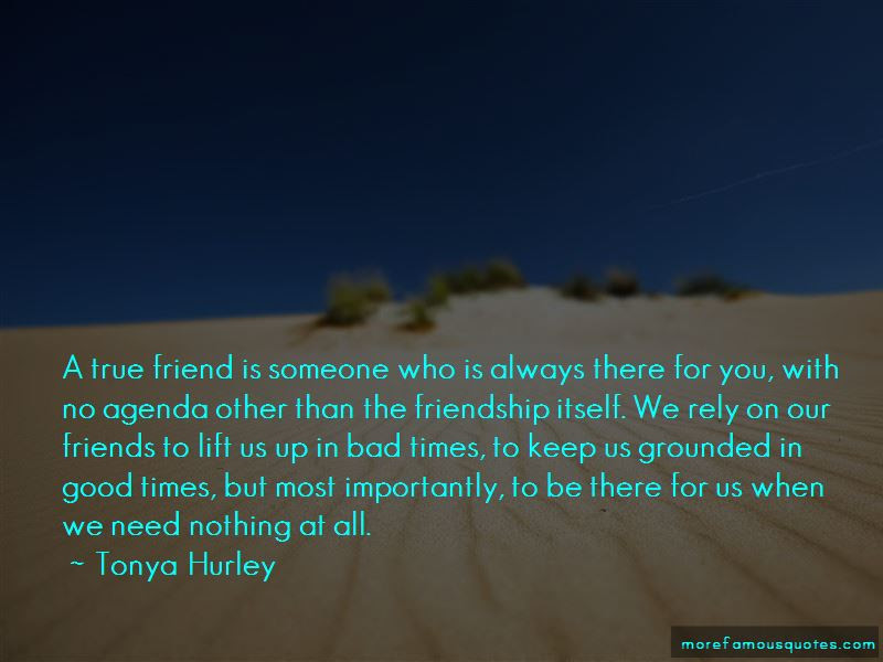 A True Friend Is Always There For You Quotes Top 5 Quotes About A
