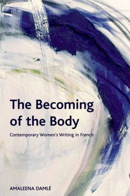 becoming of the body damle