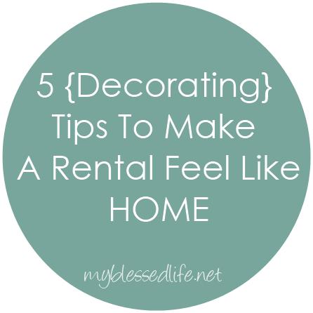 Make A Rental Feel Like Home