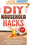 DIY: DIY Household Hacks: Save Time a...