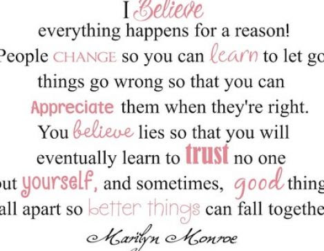 I Believe Everything Happens For A Reason Quotespicturescom