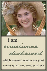 I am Marianne Dashwood!