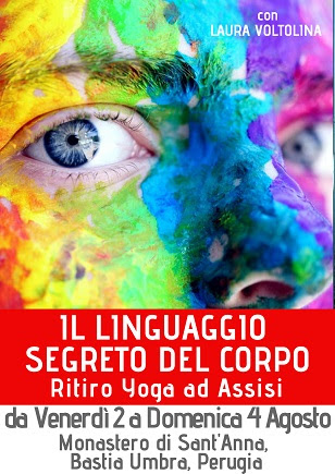 Il Linguaggio Segreto del Corpo - ritiro Yoga ad Assisi