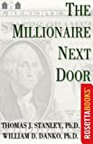 The Millionaire Next Door [Kindle Edition]
