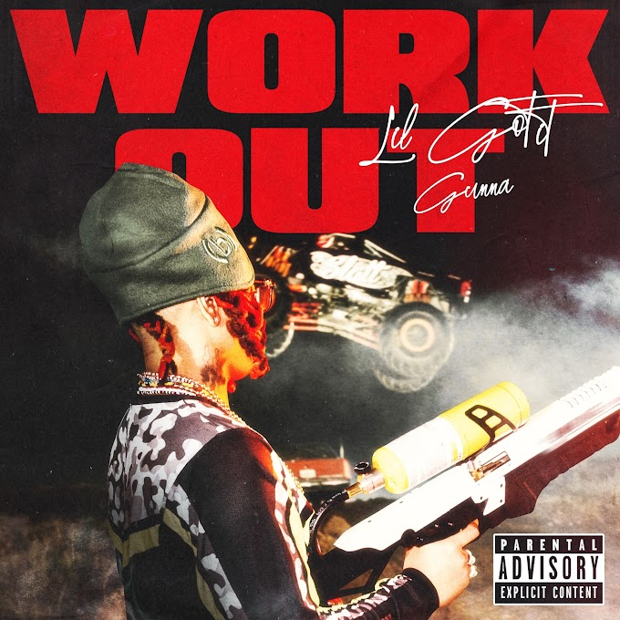 Lil Gotit - Work Out (feat. Gunna) - Single [iTunes Plus AAC M4A]