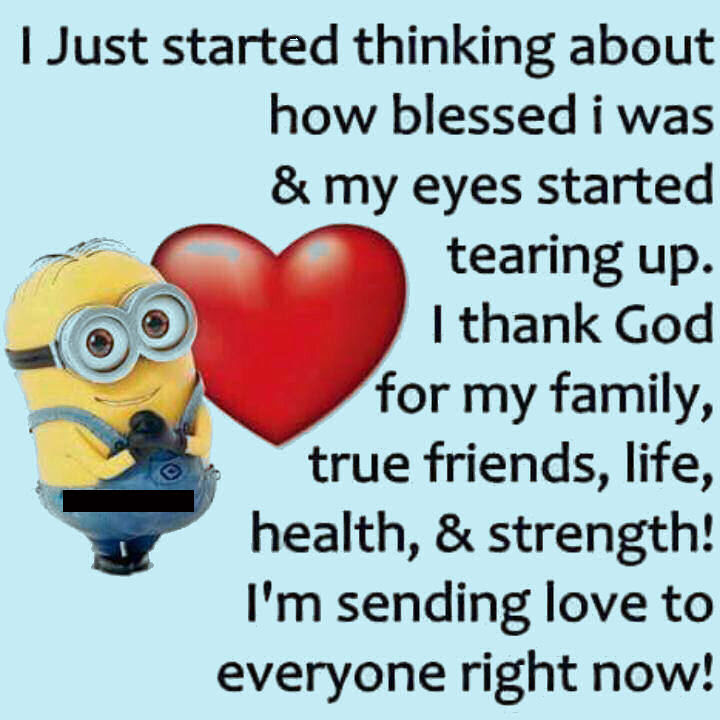 Sending Love To All My Family And Friends Minion Quote Pictures