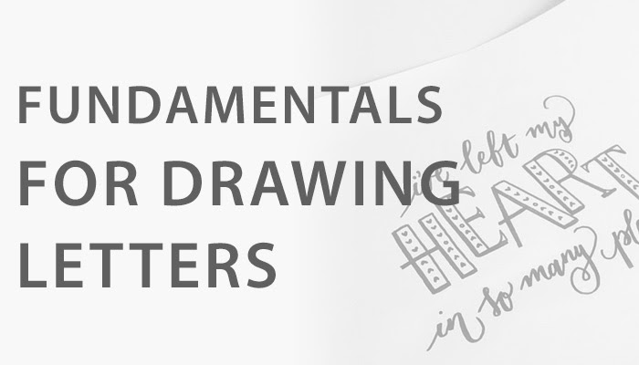 Fundamentals For Drawing Letters