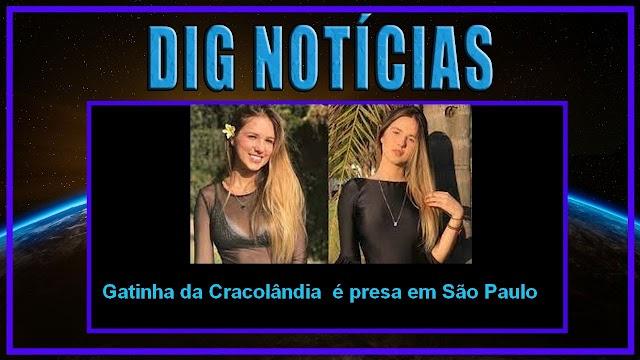 Gatinha da Cracolândia é presa em São Paulo