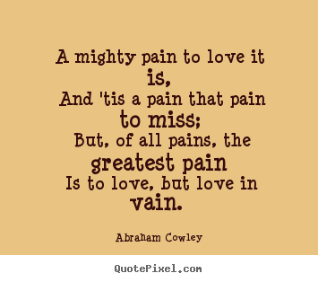 Quotes About Love And Pain Online Quotes