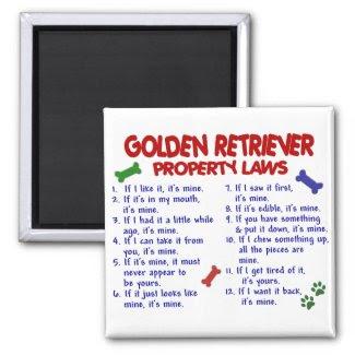 Golden Retriever Property Laws 2 Refrigerator Magnet