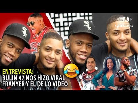Entrevista : Bulin 47 Los Hizo Viral, Franyer y El De lo Video (El Barrio Urbano)