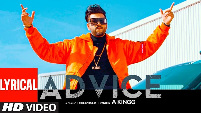 ADVICE LYRICS - A KINGG