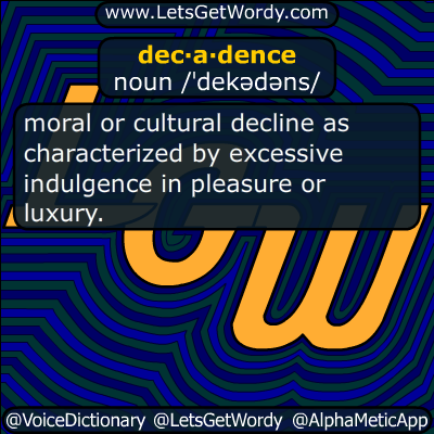 decadence 07/12/2018 GFX Definition