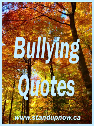 Inspiring Bullying Quotes So You Know Youre Not Alone Stand Up Now