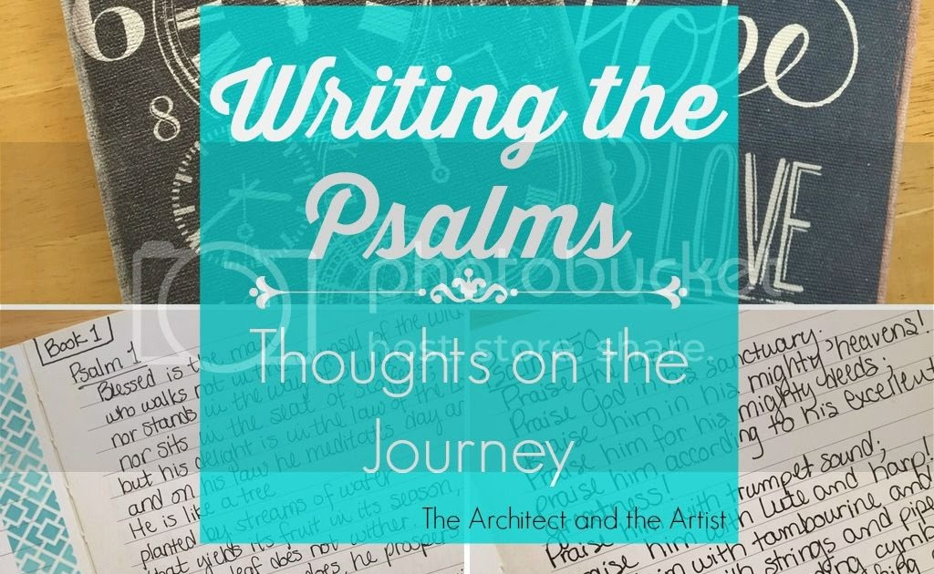 writing the psalms it is finished  the architect and