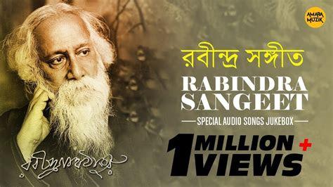 rabindra sangeet special nonstop audio songs jukebox