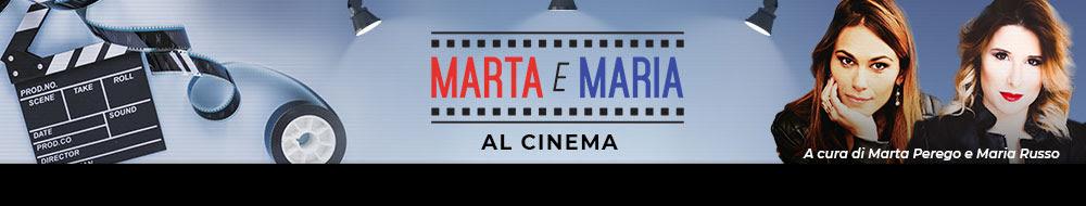 MARTA E MARIA AL CINEMA