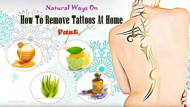 28 Natural Ways On How To Remove Tattoos At Home Fast